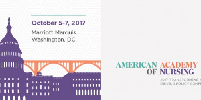 The American Academy of Nursing 2017 Policy Conference